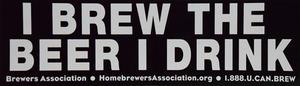 I Brew the Beer I Drink Bumper Sticker