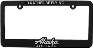 """Alaska Airlines """"I'd Rather be Flying... Alaska Airlines"""" License Plate Frame"""