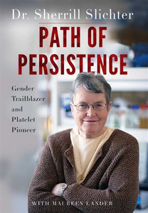 Path of Persistence by Dr. Sherrill Slichter