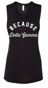 Because Delta Gamma Tank