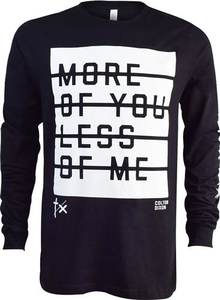 More of You Less of Me Long Sleeve Tee