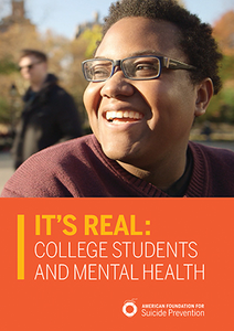 It's Real: College Students and Mental Health