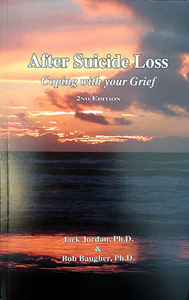 After Suicide Loss: Coping with your Grief – 2nd Edition