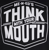 Me-n-Ed's Think With Your Mouth Unisex Tee image 3