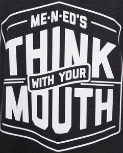Women's Me-n-Ed's Think With Your Mouth Tank